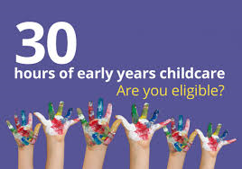 ARE YOU MAKING THE MOST OF YOUR 30 HOURS GOVERNMENT FUNDED CHILDCARE?